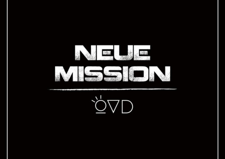 """Neue Single """"Neue Mission"""" by OVD OUT NOW!"""